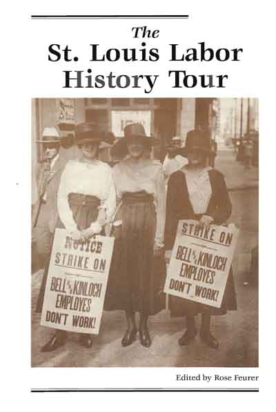 St. Louis Labor History Tour